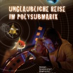 Unglaubliche Reise im Polysubmarix | Imagefilm ansehen